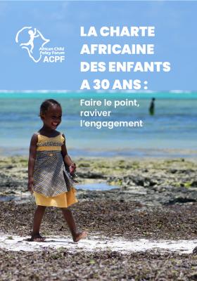 La Charte africaine des enfants a 30 ans : Faire le point, raviver l'engagement
