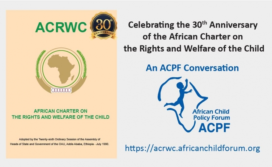Slow progress, persisting challenges: 30-years since ACERWC, Africa still forging ahead to become a continent fit for children